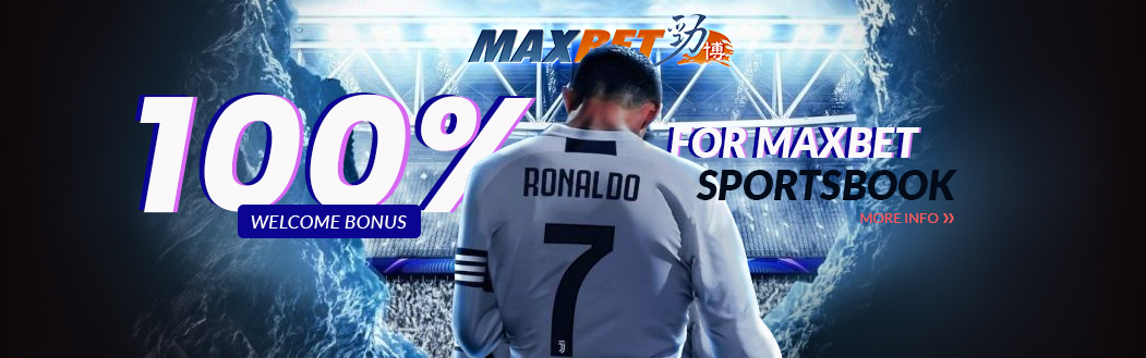 Maxbet 100% Welcome Bonus